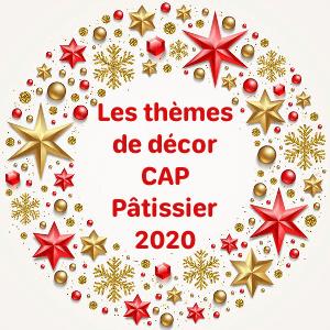 CAP Pâtissier 2020 : <br />les thèmes de décor sont tombés !