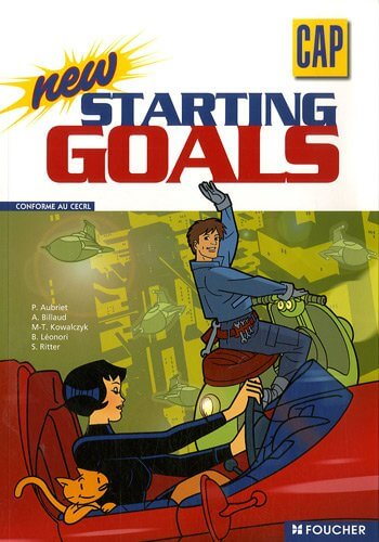 Starting Goals A2 - epreuve anglais cap patissier